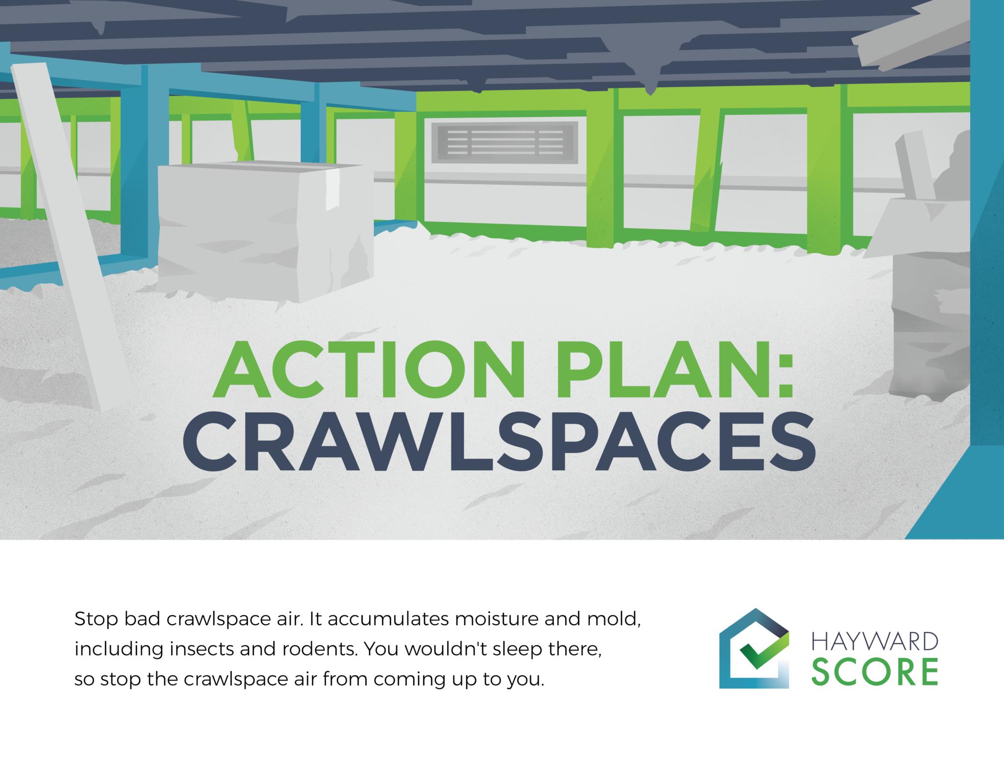 Action Plan:  Crawlspaces